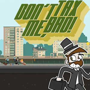 Buy Dont Tax Me Bro CD Key Compare Prices