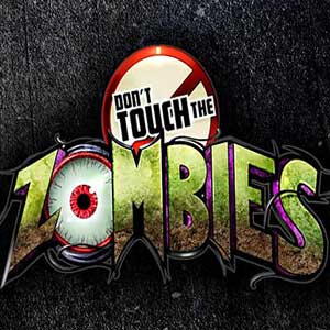 Dont Touch The Zombies