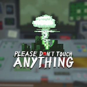 Don't Touch this Button