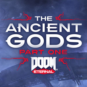 Buy Doom Eternal The Ancient Gods Part 1 CD Key Compare Prices