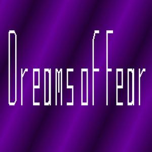 Dreams of Fear