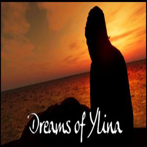 Dreams of Ylina
