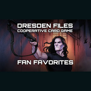 Dresden Files Cooperative Card Game Fan Favorites