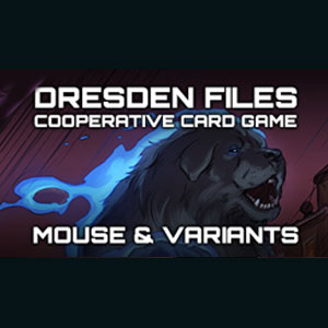 Dresden Files Cooperative Card Game Mouse & Variants