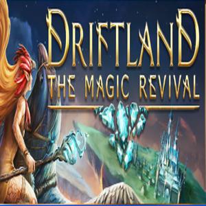Driftland The Magic Revival