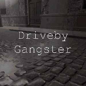Driveby Gangster