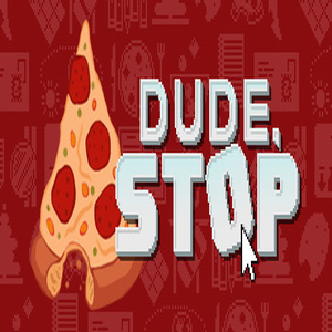 Buy Dude Stop CD Key Compare Prices