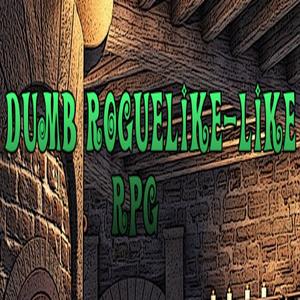 Dumb Roguelike-like RPG
