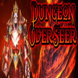 Dungeon Overseer