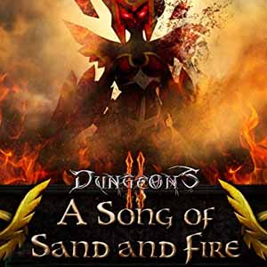 Dungeons 2 A Song of Sand and Fire