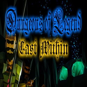 Dungeons of Legend Cast Within