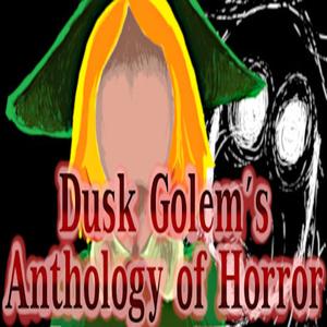Dusk Golems Anthology of Horror