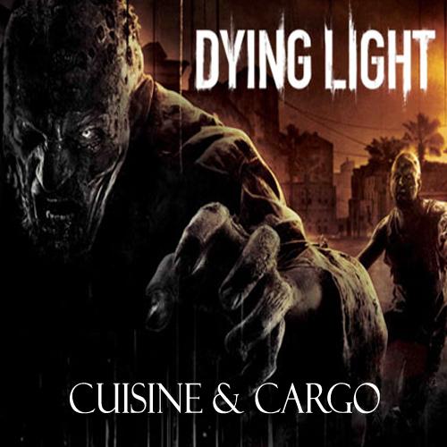 Dying Light Cuisine & Cargo