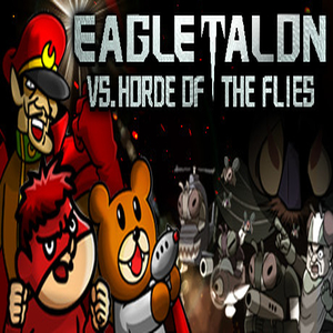 EAGLETALON vs. HORDE OF THE FLIES