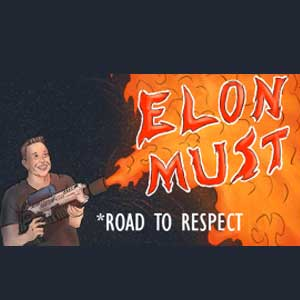 Elon Must Road to Respect