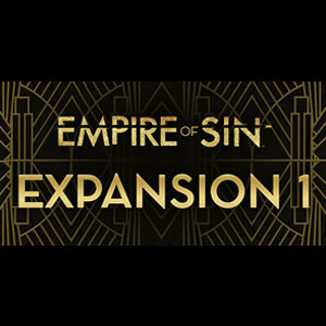 Empire of Sin Expansion 1