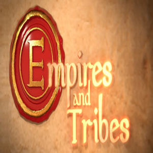 Empires and Tribes