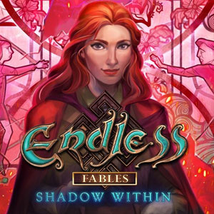 Endless Fables Shadow Within