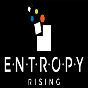 Entropy Rising