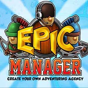 Buy Epic Manager Create Your Own Adventuring Agency CD Key Compare Prices