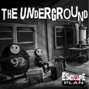 Escape Plan The Underground