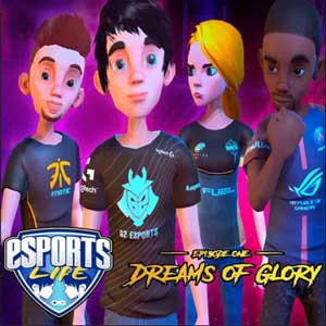 Esports Life Ep1 Dreams of Glory