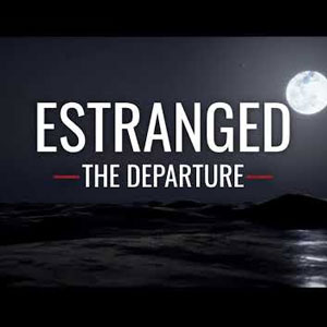 Estranged The Departure