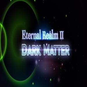 Eternal Realm 2 Dark Matter
