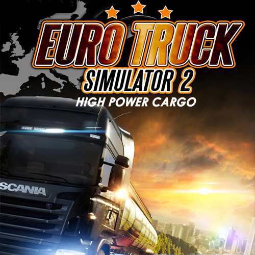 Euro Truck Simulator 2 High Power Cargo