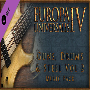 Europa Universalis 4 Guns Drums and Steel Volume 2