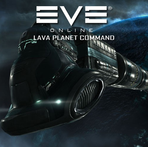 Eve Online Lava Planet Command