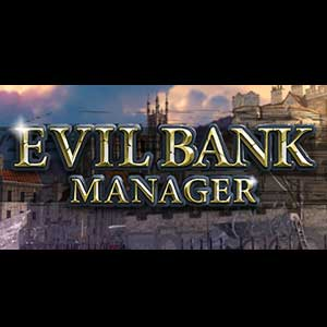 Buy Evil Bank Manager CD Key Compare Prices