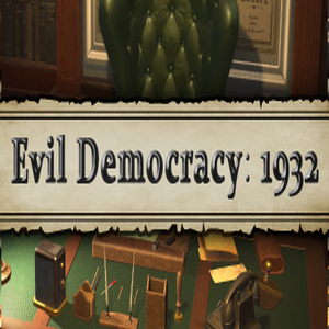 Evil Democracy 1932