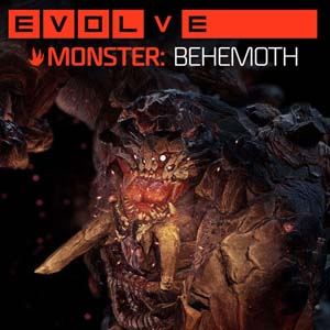 Evolve Behemoth (Monster)