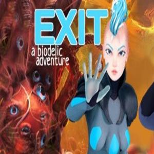 Exit A Biodelic Adventure