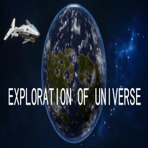 EXPLORATION OF UNIVERSE