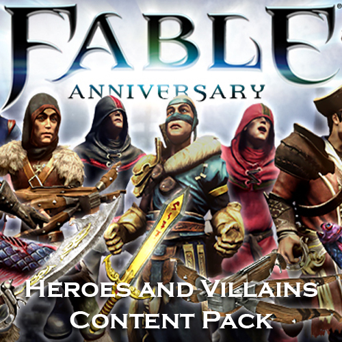 Buy Fable Anniversary Heroes and Villains Content Pack CD Key Compare Prices