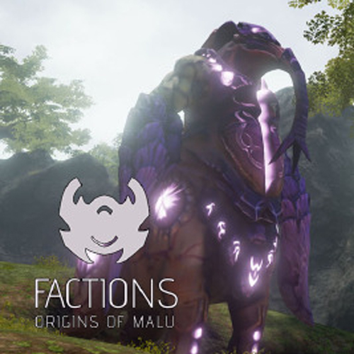 FACTIONS Origins of Malu
