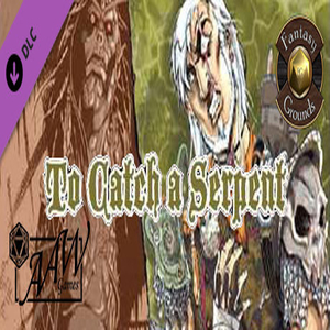 Fantasy Grounds B05 To Catch a Serpent