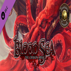 Fantasy Grounds Blood Sea the Crimson Abyss