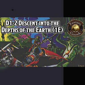 Fantasy Grounds D&D Classics D1-2 Descent into the Depths of the Earth
