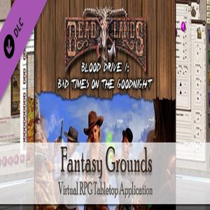 Fantasy Grounds Deadlands Reloaded Blood Drive 2
