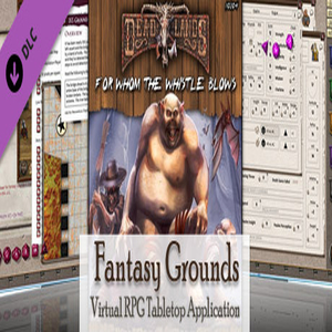 Fantasy Grounds Deadlands Reloaded For Whom the Whistle Blows