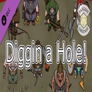 Fantasy Grounds Diggin A Hole