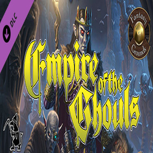 Fantasy Grounds Empire of the Ghouls