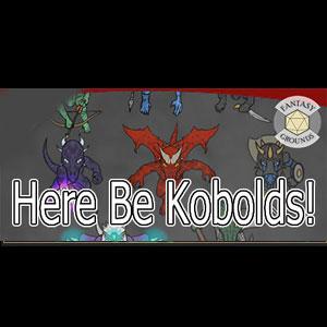 Fantasy Grounds Here Be Kobolds