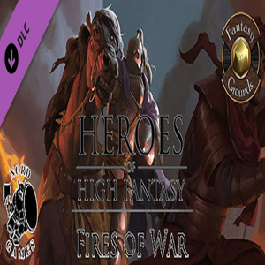 Fantasy Grounds Heroes of High Fantasy Fires of War