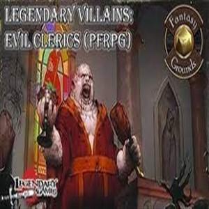 Fantasy Grounds Legendary Clerics