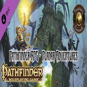 Fantasy Grounds Pathfinder RPG Planar Adventures