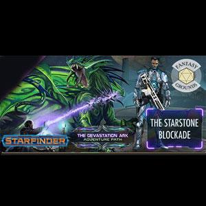 Fantasy Grounds Starfinder RPG Devastation Ark AP 2 The Starstone Blockade